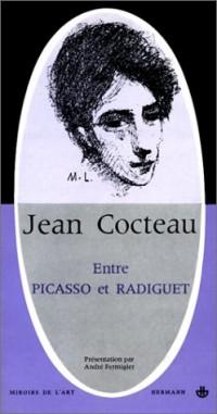 Jean Cocteau, entre Picasso et Radiguet