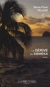 La dérive du Sibwéka