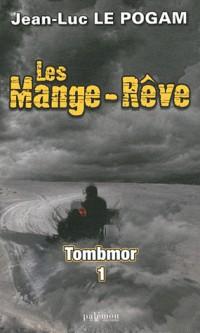 Pack Mange-Reve 3 & 4 : Tombmor 1 & 2