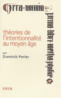 Théories de l'intentionnalité au Moyen Age