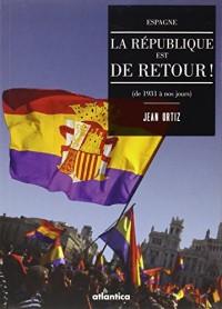 Espagne: la République est de retour !
