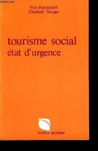 Tourisme social, état d'urgence