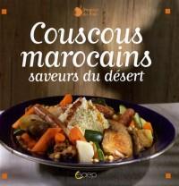 Couscous marocains : Saveurs du désert