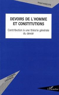 Devoirs de l'homme et constitutions
