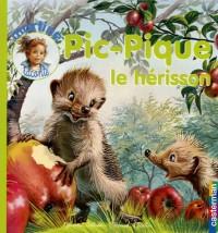Pic-Pique : Le hérisson