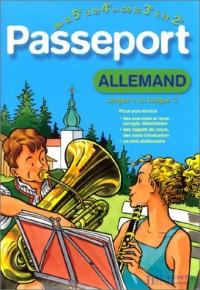 Passeport : Allemand LV1, de la 5e à la 4e - 12-13 ans ou Allemand LV2, de la 3e à la 2de - 14-15 ans (+ corrigé)