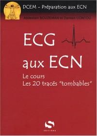 ECG aux ECN : Les cours, les 20 tracés