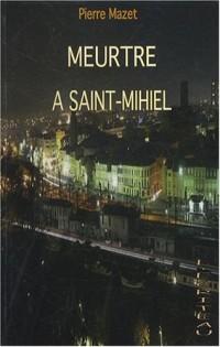 Meurtre à Saint-Mihiel