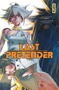 Last Pretender, tome 3