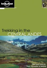 Trekking in the Central Andes