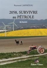 2058, Survivre au Pétrole
