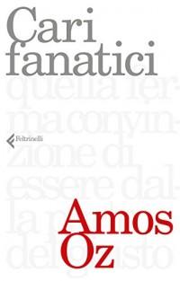 Cari fanatici
