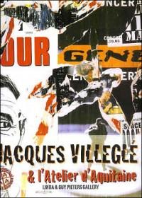 Jacques Villegle et l'Atelier d'Aquitaine