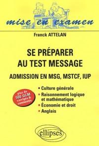 Se préparer au Test Message : Admission en MSG, MSTCF, IUP