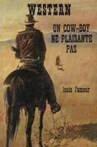 Un Cow-boy ne plaisante pas (Western)