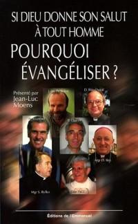 Si Dieu donne son salut à tout homme, pourquoi évangéliser ? : Post-modernité et nouvelle évangélisation