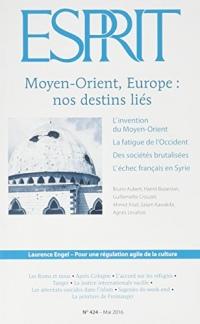 Revue Esprit Mai 2016 Moyen-Orient, Europe : Nos Destins Lies