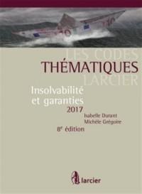 Code thématique - Insolvabilité et garanties 2017: À jour au 11 septembre 2017