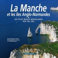 La Manche et les îles Anglo-Normandes : Les plus beaux mouillages vus du ciel