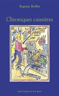 Chroniques caissières