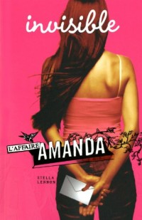 AFFAIRE AMANDA - INVISIBLE -LIVRE 1