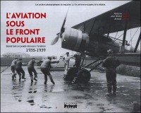 Aviation Sous le Front Populaire (l')