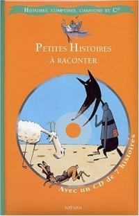 Petites histoires à raconter (1 livre + 1 CD)