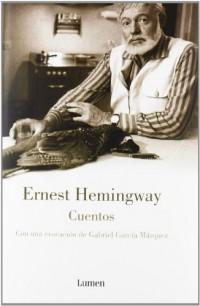 Cuentos/ The First Forty-nine Stories: Con Una Evocacion De Gabriel Garcia Marquez