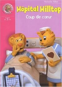 Hôpital Hilltop : Coup de coeur