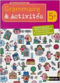 Français 5e Grammaire et activités spéciales : Livre du professeur