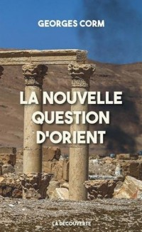 La nouvelle question d'Orient