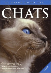 Le grand guide des chats