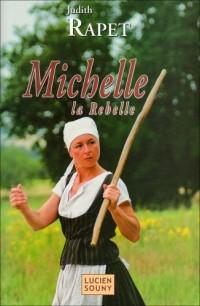 Michelle la Rebelle