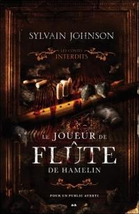 Le joueur de flûte d'Hamelin - Les contes interdits