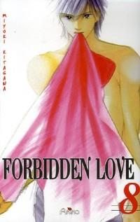 Forbidden Love, Tome 8 :
