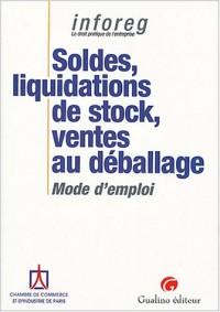 Soldes, liquidations de stock, ventes au déballage : Mode d'emploi