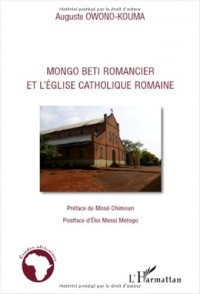 Mongo Beti Romancier et l'Eglise Catholique Romaine