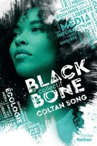 Blackbone - Coltan song- Tome 1 - Dès 15 ans (1)