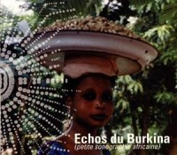 Echos du Burkina/CD/PC 23,10 Euros Ttc
