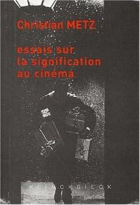 Essais sur la signification au cinema  ed 2002 (t.1 et 2)