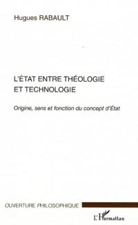 L'Etat entre théologie et technologie