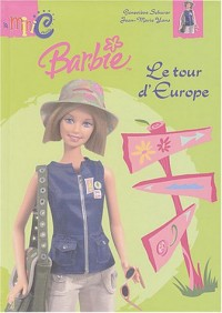 Le Tour d'Europe de Barbie