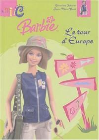 Le Tour d'Europe de Barbie
