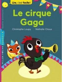Le cirque Gaga