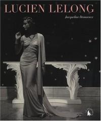 Lucien Lelong : L'intemporel