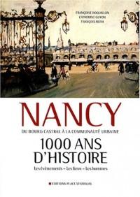Nancy : 1000 ans d'histoire