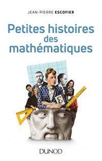 Petites histoires des mathématiques - 2ed.