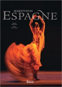 Majestueuse Espagne