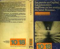 La parole au capital - la Cotonnière de Fives ou les avatars du label Boussac