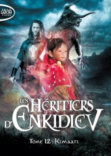 Les Héritiers d'Enkidiev - tome 12 Kimaati [Poche]